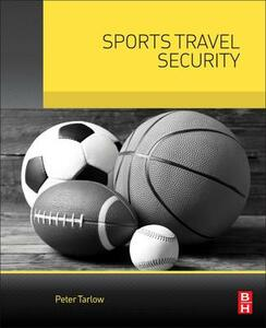 Sports Travel Security - Peter E. Tarlow - cover