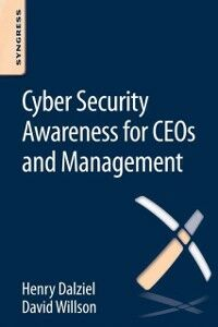 Ebook in inglese Cyber Security Awareness for CEOs and Management Dalziel, Henry , Willson, David