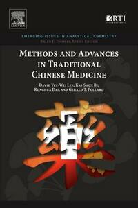 Methods and Advances in Traditional Chinese Medicine - David Yue-Wei Lee,Kai-Shun Bi,Ronghua Dai - cover