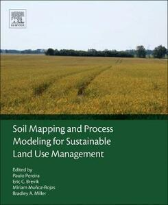 Soil Mapping and Process Modeling for Sustainable Land Use Management - cover