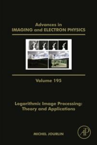 Foto Cover di Logarithmic Image Processing: Theory and Applications, Ebook inglese di  edito da Elsevier Science