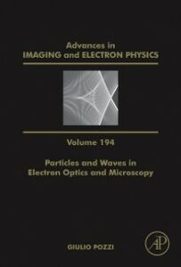 Foto Cover di Particles and Waves in Electron Optics and Microscopy, Ebook inglese di  edito da Elsevier Science