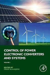 Control of Power Electronic Converters and Systems: Volume 1 - cover
