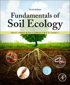 Fundamentals of Soil Ecology - David C. Coleman - cover