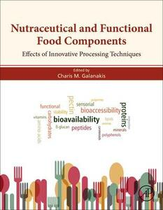 Nutraceutical and Functional Food Components: Effects of Innovative Processing Techniques - cover