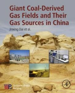 Foto Cover di Giant Coal-Derived Gas Fields and Their Gas Sources in China, Ebook inglese di Jinxing Dai, edito da Elsevier Science