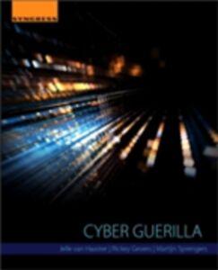 Foto Cover di Cyber Guerilla, Ebook inglese di AA.VV edito da Elsevier Science