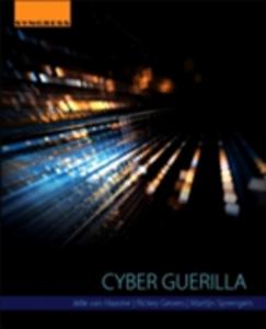 Ebook in inglese Cyber Guerilla Gevers, Rickey , Haaster, Jelle Van , Sprengers, Martijn