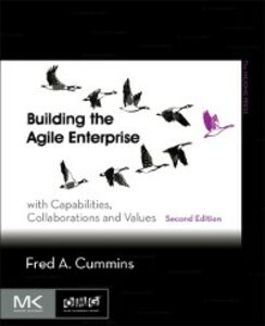 Foto Cover di Building the Agile Enterprise, Ebook inglese di Fred A. Cummins, edito da Elsevier Science