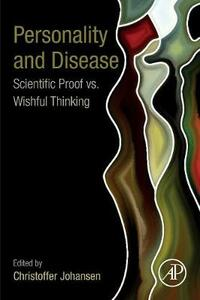 Personality and Disease: Scientific Proof vs. Wishful Thinking - cover