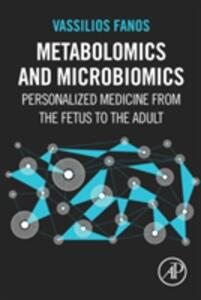 Metabolomics and Microbiomics: Personalized Medicine from the Fetus to the Adult - Vassilios Fanos - cover