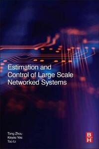 Estimation and Control of Large-Scale Networked Systems - Li,You - cover