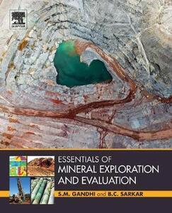 Essentials of Mineral Exploration and Evaluation - S. M. Gandhi,B. C. Sarkar - cover