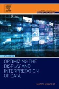 Ebook in inglese Optimizing the Display and Interpretation of Data Warner, Robert