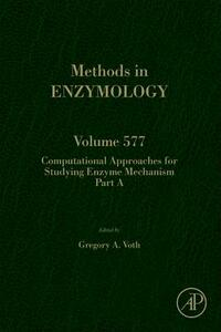 Computational Approaches for Studying Enzyme Mechanism Part A - cover