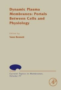 Ebook in inglese Dynamic Plasma Membranes: Portals Between Cells and Physiology