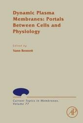 Dynamic Plasma Membranes: Portals Between Cells and Physiology
