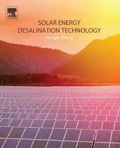 Solar Energy Desalination Technology - Hongfei Zheng - cover