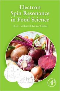 Electron Spin Resonance in Food Science - Ashutosh Shukla - cover