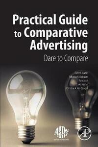 Practical Guide to Comparative Advertising: Dare to Compare - Rebecca Bleibaum,Ruth Corbin,Tom Jirgal - cover