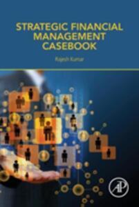 Strategic Financial Management Casebook - Kumar - cover