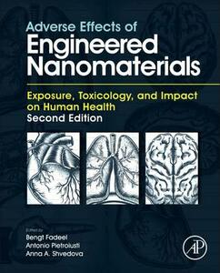 Adverse Effects of Engineered Nanomaterials: Exposure, Toxicology, and Impact on Human Health - cover