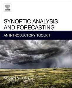 Synoptic Analysis and Forecasting: An Introductory Toolkit - Shawn Milrad - cover