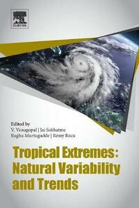 Tropical Extremes: Natural Variability and Trends - cover