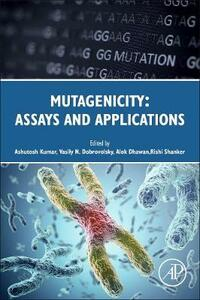 Mutagenicity: Assays and Applications - cover