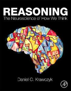 Reasoning: The Neuroscience of How We Think - cover