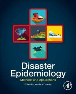 Disaster Epidemiology: Methods and Applications - cover