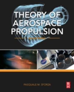 Theory of Aerospace Propulsion - Pasquale M. Sforza - cover
