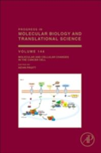 Molecular and Cellular Changes in the Cancer Cell - cover