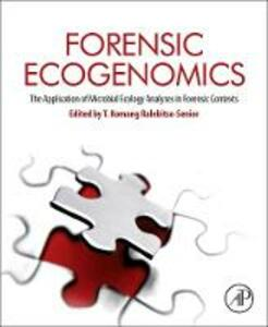 Forensic Ecogenomics: The Application of Microbial Ecology Analyses in Forensic Contexts - cover