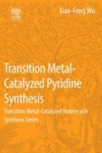 Ebook in inglese Transition Metal-Catalyzed Pyridine Synthesis Wu, Xiao-Feng