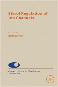 Sterol Regulation of Ion Channels - cover