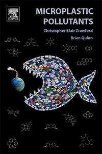 Microplastic Pollutants - Christopher Blair Crawford,Brian Quinn - cover