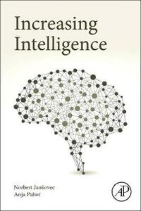Increasing Intelligence - Norbert Jausovec,Anja Pahor - cover