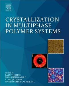 Crystallization in Multiphase Polymer Systems - cover