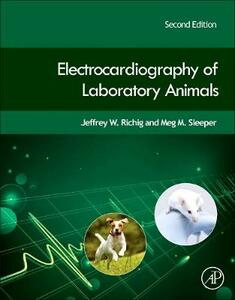 Electrocardiography of Laboratory Animals - Jeffrey W. Richig,Meg M. Sleeper - cover