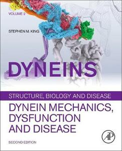 Dyneins: Dynein Mechanics, Dysfunction, and Disease - cover