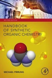 Foto Cover di Handbook of Synthetic Organic Chemistry, Ebook inglese di Michael C. Pirrung, edito da Elsevier Science