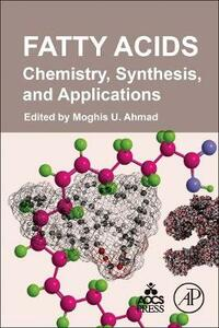 Fatty Acids: Chemistry, Synthesis, and Applications - cover