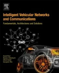 Foto Cover di Intelligent Vehicular Networks and Communications, Ebook inglese di AA.VV edito da Elsevier Science