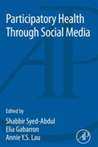 Foto Cover di Participatory Health through Social Media, Ebook inglese di  edito da Elsevier Science