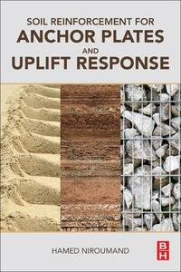 Soil Reinforcement for Anchor Plates and Uplift Response - Hamed Niroumand - cover