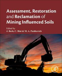 Assessment, Restoration and Reclamation of Mining Influenced Soils - cover