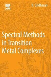Spectral Methods in Transition Metal Complexes - K. Sridharan - cover