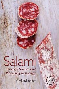 Salami: Practical Science and Processing Technology - Gerhard Feiner - cover