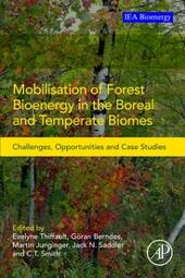 Mobilisation of Forest Bioenergy in the Boreal and Temperate Biomes